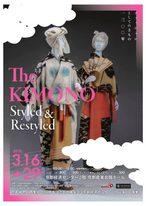 The KIMONO : Styled & Restyled -ファッションとしてのきもの 1300 年-